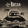 La Brega Season 1 Branded Logo