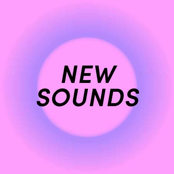 New Sounds New Sounds Hand Picked Music Genre Free