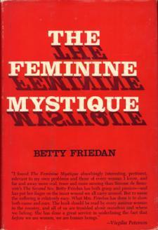 The Feminine Mystique First Edition