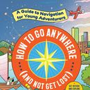 'A Guide to Navigation for Young Adventurers'