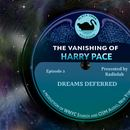 The Vanishing of Harry Pace: Episode 2