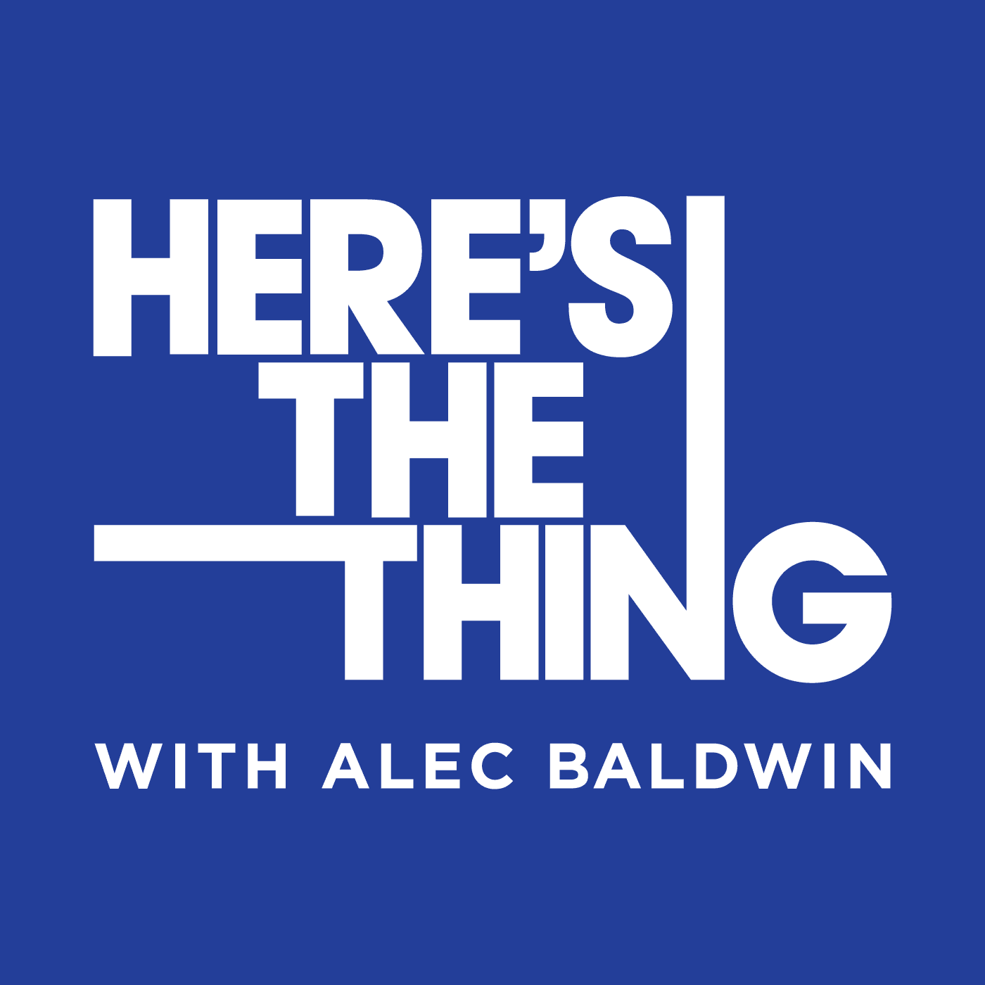 Here's the Thing: Episodes   WNYC Studios   Podcasts