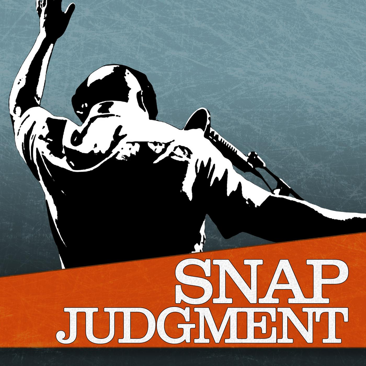 Snap Judgment: Podcasts | WNYC Studios | Podcasts