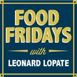 Lopate Show Food Fridays Square