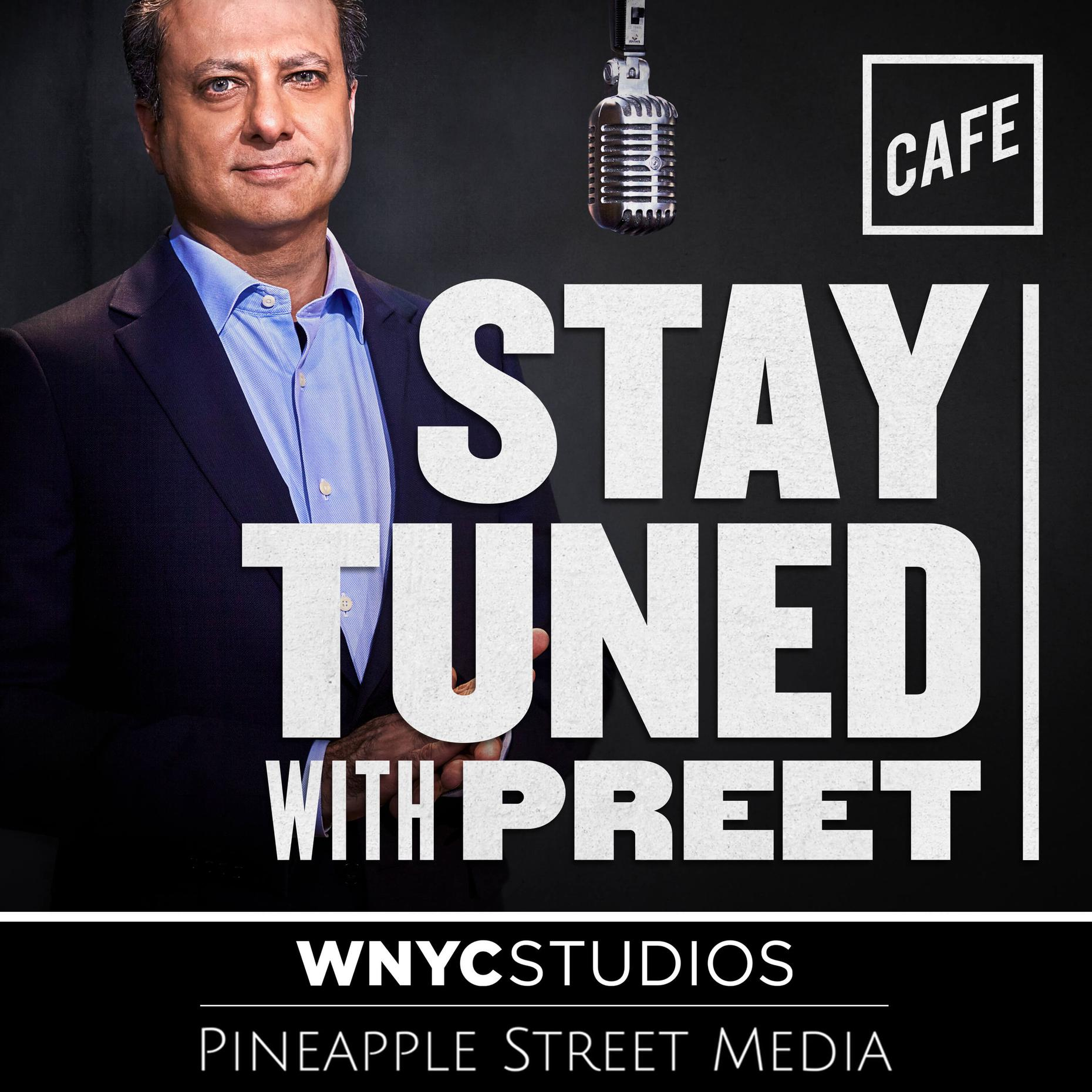 Image result for Stay Tuned With Preet podcast