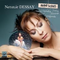 Natalie Dessay's Mad Scenes