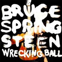 Cover of Bruce Springsteen's <em>Wrecking Ball </em>
