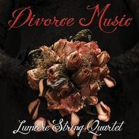 Lumiere String Quartet's 'Divorce Music' CD