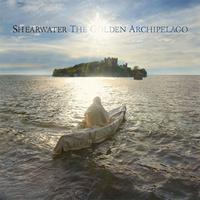 Shearwater – The Golden Archipelago (Matador)