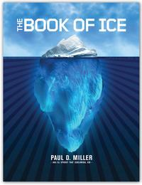 Paul D. Miller's 'The Book of Ice'