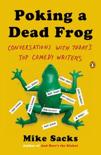 Poking a Dead Frog, by Mike Sacks
