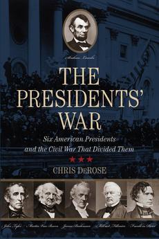 Presidents' War by Chris DeRose