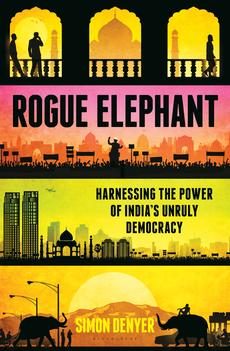 Rogue Elephant by Simon Denyer