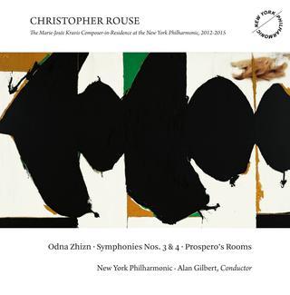 'Christopher Rouse: Odna Zhizn - Symphonies Nos. 3 & 4 - Prospero's Rooms'