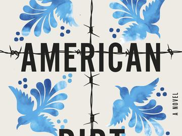 This cover image released by Flatiron Books shows 'American Dirt,' a novel by Jeanine Cummins.