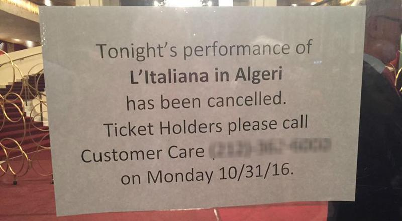 The notice posted on a door at The Metropolitan Opera announcing Saturday's cancellation of 'L'Italiana in Algeri'.