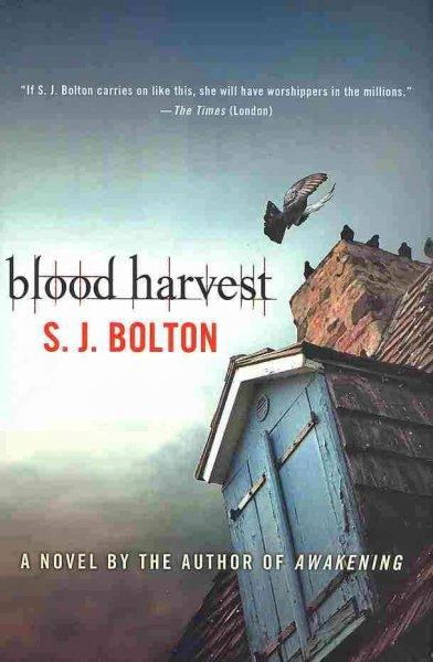 Summer Book Club: S J  Bolton's 'Blood Harvest' | The