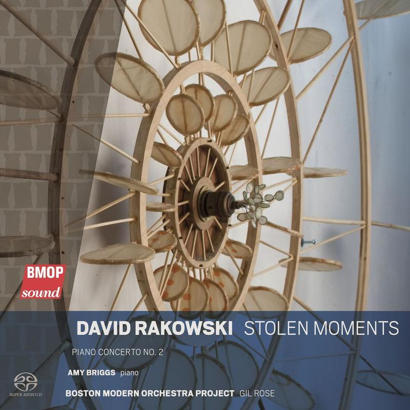 'David Rakowski: Stolen Moments'