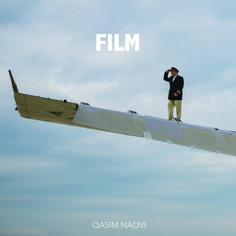 """Qasim Naqvi: """"Film"""""""