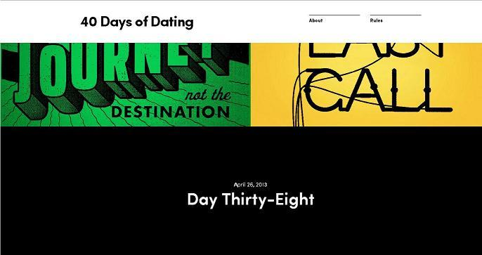 40 days of dating ended