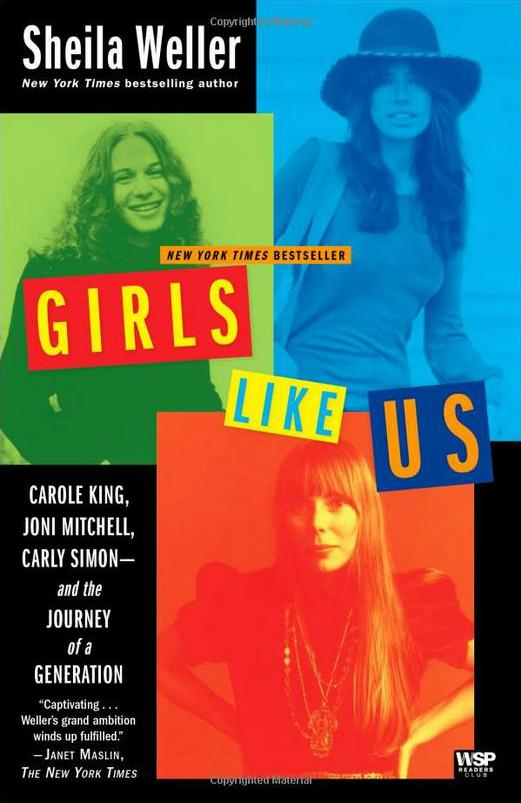 Girls Like Us by Sheila Weller.
