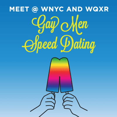 Wnyc gay speed dating