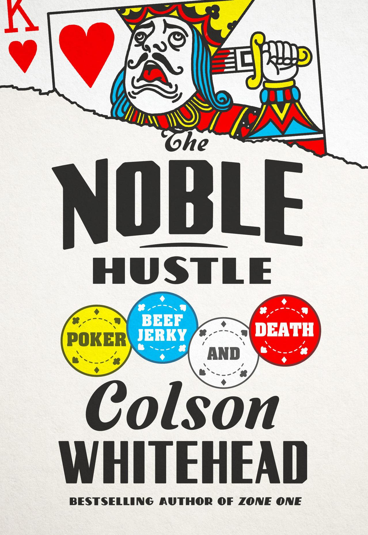 Colson Whitehead The Noble Hustle