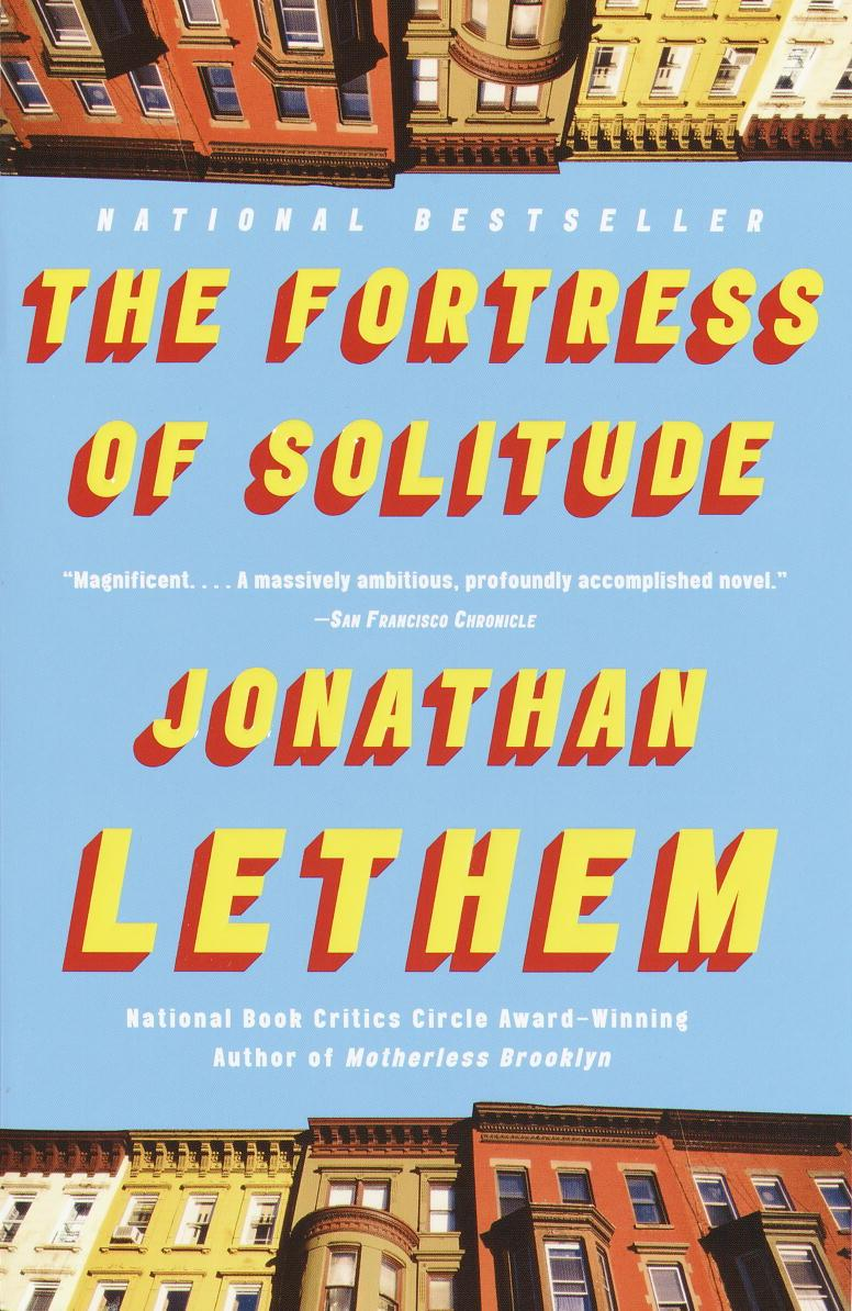 The Fortress Of Solitude by Jonathan Lethem.