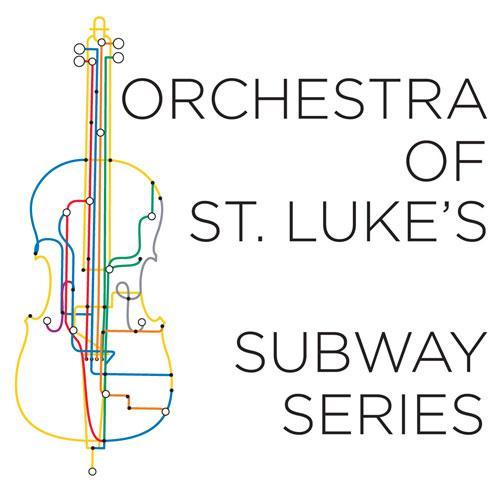 Orchestra of St. Luke's Subway Series