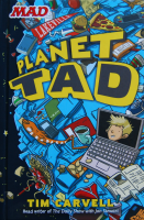 Book cover for Planet Tad by Tim Carvell